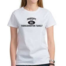 Property of Throckmorton Fami Tee