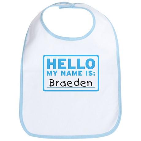 Hello My Name Is: Braeden - Bib