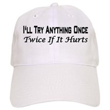 TRY ANYTHING Baseball Cap
