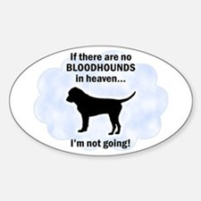 Bloodhounds In Heaven Oval Decal