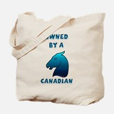 Owned by a Canadian Tote Bag