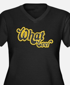 Sarcastic What Ever Women's Plus Size V-Neck Dark