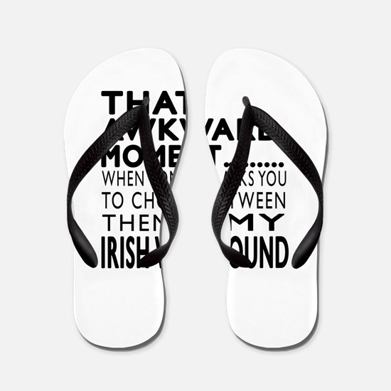 Awkward Irish Wolfhound Dog Designs Flip Flops