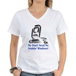No Stinkin' Windows! Women's V-Neck T-Shirt