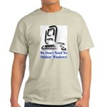 No Stinkin' Windows! Light T-Shirt