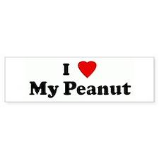 I Love My Peanut Bumper Bumper Sticker