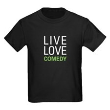Live Love Comedy T