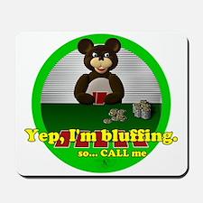 Bluffing Bear Mousepad