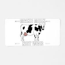 Make Milk Not War Aluminum License Plate