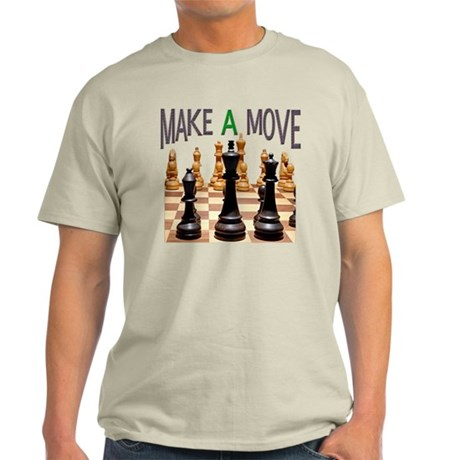 MAKE A MOVE CHESS 1 Light T-Shirt