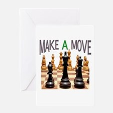 MAKE A MOVE CHESS 1 Greeting Card