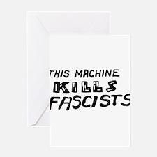 This Machine Kills Fascists Greeting Cards
