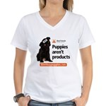 Puppies Aren't Products Women's V-Neck T-Shirt