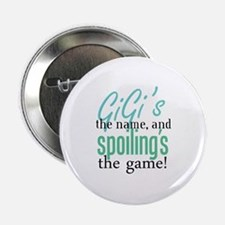 """GiGi's the Name, and Spoiling's the Game! 2.25"""" Bu"""