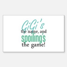 GiGi's the Name, and Spoiling's the Game! Decal
