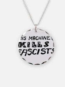 This Machine Kills Fascists Necklace