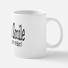 Service With A Smile (because Mug