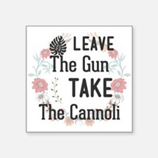 Leave The Gun. Take The Cannoli Sticker