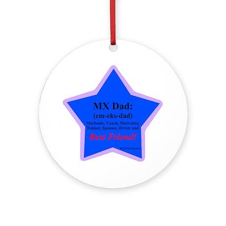 """""""Superstar MX Dad"""" Ornament (Round)"""