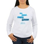 We Need More Snow Women's Long Sleeve T-Shirt
