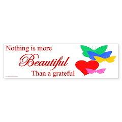 A Grateful Heart Bumper Bumper Sticker