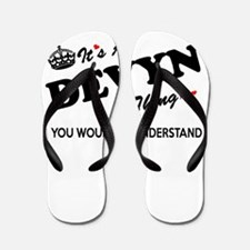 DEVYN thing, you wouldn't understand Flip Flops