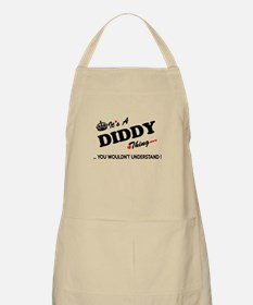 DIDDY thing, you wouldn't understand Apron