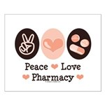Peace Love Pharmacy Pharmacist Small Poster