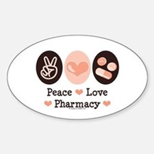 Peace Love Pharmacy Pharmacist Oval Decal