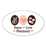 Peace Love Pharmacy Pharmacist Oval Sticker