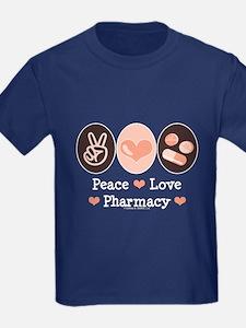 Peace Love Pharmacy Pharmacist T