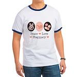 Peace Love Pharmacy Pharmacist Ringer T