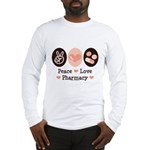Peace Love Pharmacy Pharmacist Long Sleeve T-Shirt