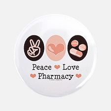 """Peace Love Pharmacy Pharmacist 3.5"""" Button"""
