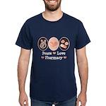 Peace Love Pharmacy Pharmacist Dark T-Shirt