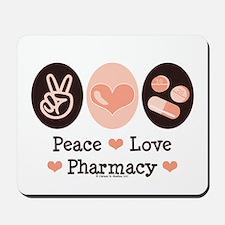Peace Love Pharmacy Pharmacist Mousepad
