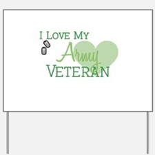 Army Veteran Yard Sign