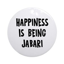 Happiness is being Jabari Ornament (Round)