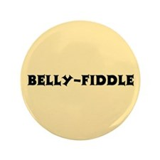 """Belly-Fiddle 3.5"""" Button"""
