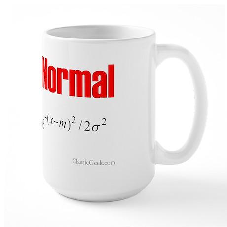 Be Normal Large Mug