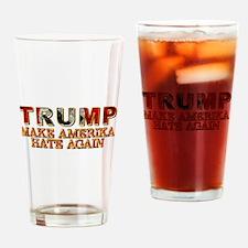 TRUMP - MAKE AMERIKA HATE AGAIN Drinking Glass