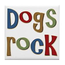 Dogs Rock Dog Lover Breeder Owner Tile Coaster