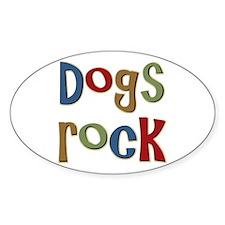 Dogs Rock Dog Lover Breeder Owner Oval Decal