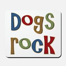 Dogs Rock Dog Lover Breeder Owner Mousepad