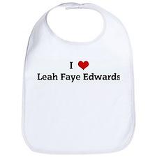 I Love Leah Faye Edwards Bib