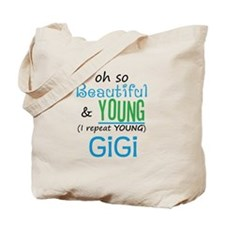 Beautiful and Young GiGi Tote Bag