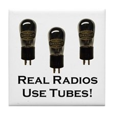 Real Radios Use Tubes! Tile Coaster