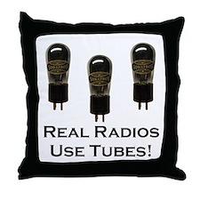 Real Radios Use Tubes! Throw Pillow