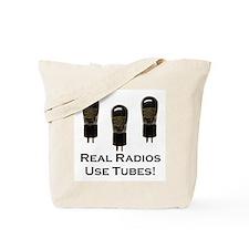 Real Radios Use Tubes! Tote Bag