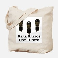 Real Radios Use Tubes! Tote Bag